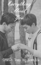 Everything About You (ChenMin / XiuChen) Trad. by Janne2126
