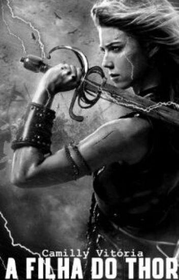 A filha do Thor ( EM REVISÃO )