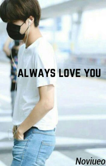 Always Love You