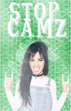 ¡Stop Camz! [Camren] by -lesbianlemons