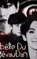 BÊTE DU GÉVAUDAN   [CHANBAEK-BAEKYEOL] by xmbSan