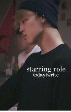 starring role [p.jm] by todayiwrite