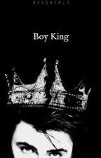 Boy King { *re-editing*) by beesherly