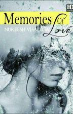Memories of Love by Nureesh