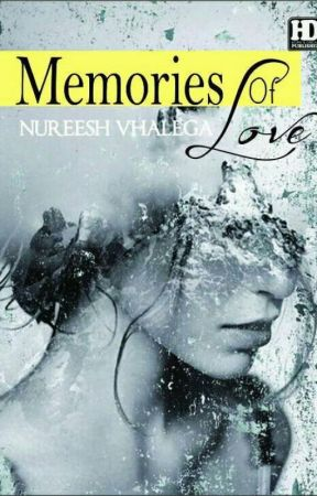 Memories of Love by Nureesh