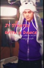 It Started With A Dance (Dylan O'Brien Fanfic) by krissymarie8
