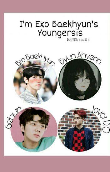 [ДУУССАН] I Am EXO Baekhyun's Youngersister :)))
