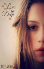 A Love So Deep by AllisaMaria