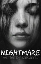 Nightmare  by snepanrr_
