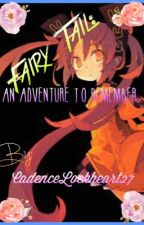 Fairy Tail Dragon Slayers: An Adventure To Remember (Discontinued) by Hai_se_r__