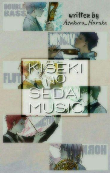 Kiseki no Sedai Music (Kuroko no Basket Fanfiction)