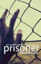 Prisoner by BlackDemons