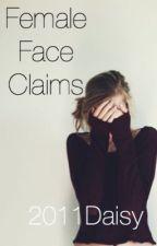 Female Face Claims by 2011Daisy