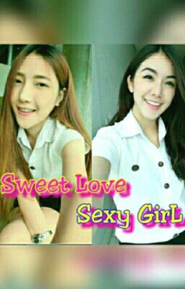 SWEET LOVE, SEXY GIRL
