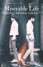 Miserable Life [Eunhae] by iixeun