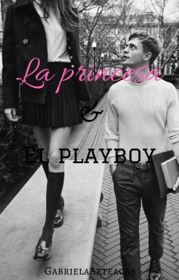 "LA PRINCESA & ""EL PLAYBOY"""