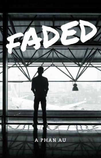 Faded // phan