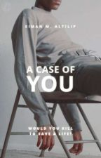 A Case Of You | c.s by wohnderwall