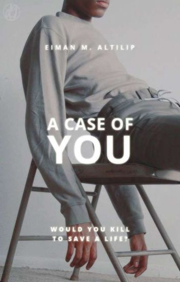 A Case Of You | c.s