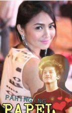 """ Pahinging Papel "" kathniel Fanfic by jerseymagpayo13"