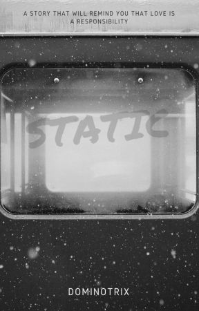 Static-A Love Story by Dominotrix