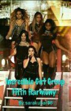 Incredible Girl Group Fifth Harmony by sarakubat98