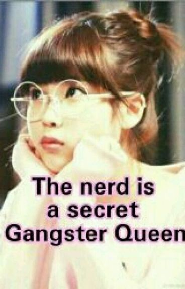 the nerd is a secret gangster queen |On Hold|