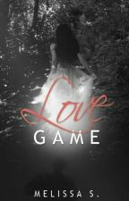 Love Game #Wattys2017 by YouAreMyDarling