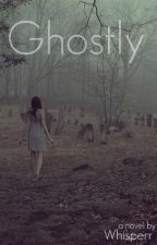 Ghostly by whisperr