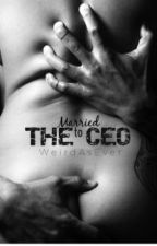 Married to the CEO by WeirdAsEver