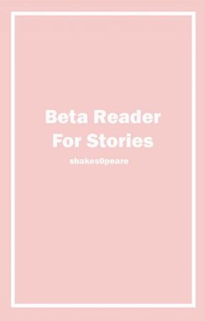 Beta Reader || closed by shakes0peare
