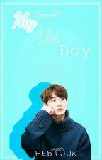 [Completed]Sequel My Idol Boy (SinKook) by xxyach