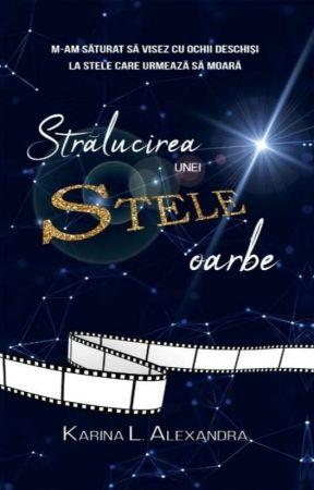 Strălucirea unei stele oarbe by DreamSmileLive