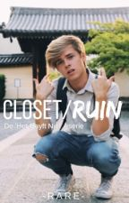 CLOSET / RUIN [bxb] (ON HOLD) || De 'Het Gayft Niet'-Serie  by xYmkex