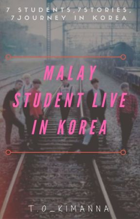 Malay Student Live in Korea by kimanna29