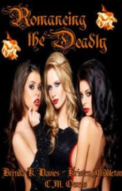 Romancing the Deadly (Three Paranormal Romance Stories) by slamervare