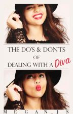 The Do's & Don'ts of Dealing with A Diva by Megan_JS