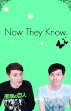 Now They Know (Phan) by itsphansbutterfly