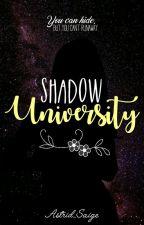 Shadow University by Astrid_Saige