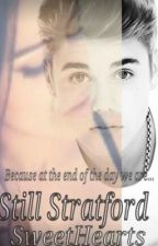 Still Stratford Sweethearts (A Justin Bieber Love Story) by Starrbaby1997
