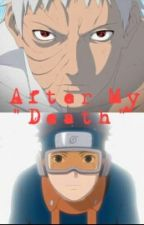 """After My """"Death"""" by Naruto414"""