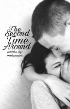 The Second Time Around (On-Going) by marenniec