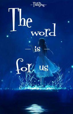 (12 chòm sao) Thế giới dành riêng cho chúng ta