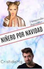 Hermana Del Rubius|Un Niñero Por Navidad|-AuronPlay Y Tú- by CristiDeMg