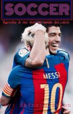 • SOCCER • One shots sul mondo del calcio. by dafneoblivion