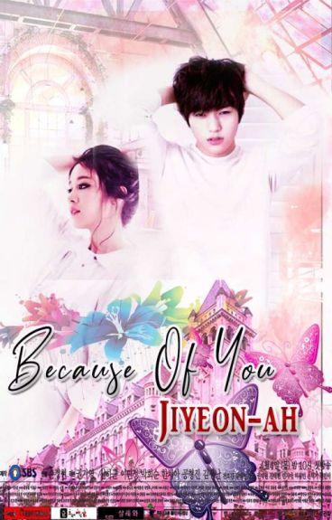 Because Of You, Jiyeon-ah