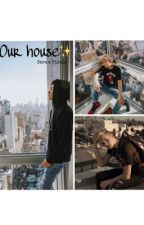 ~Our House~ Joey Birlem, Charles Gitnick & Mark Thomas by _s_a_r_a__
