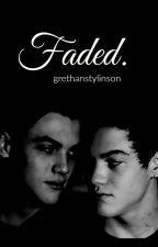 faded • grethan by grethanstylinson