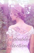 La double Selection by lizara-