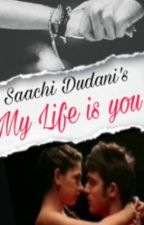 MANAN- MY LIFE IS YOU❤️❤️ by SaachiDudani